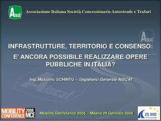 Mobility Conference 2008 � Milano 29 Gennaio 2008