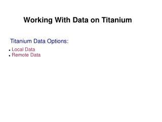 Working With Data on Titanium
