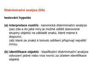 Diskriminační analýza (DA) testování hypotéz