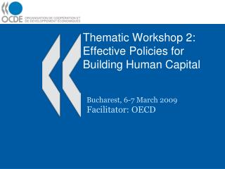 Thematic Workshop 2: Effective Policies for Building Human Capital