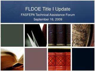 FLDOE Title I Update