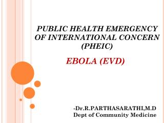 PUBLIC HEALTH EMERGENCY OF INTERNATIONAL CONCERN (PHEIC)