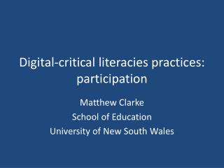 Digital-critical literacies practices: participation