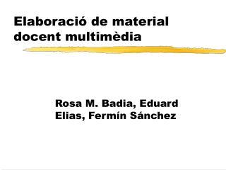 Elaboració de material docent multimèdia