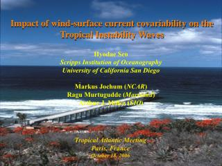 Impact of wind-surface current covariability on the Tropical Instability Waves