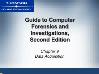 Guide to Computer Forensics and Investigations,  Second Edition