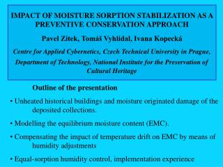 IMPACT OF MOISTURE SORPTION  STABILIZATION  AS A PREVENTIVE CONSERVATION APPROACH