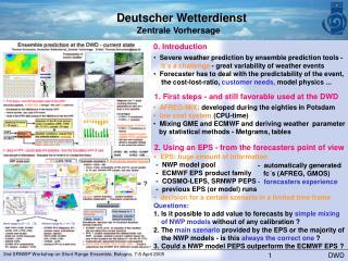 EPS: huge amount of information  -  NWP model pool  -  ECMWF EPS product family