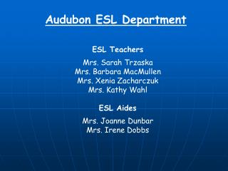 Audubon ESL Department