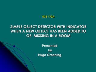 Presented  by  Hugo Groening