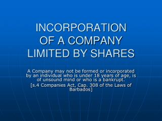 INCORPORATION OF A COMPANY LIMITED BY SHARES