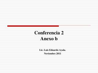 Conferencia 2 Anexo b