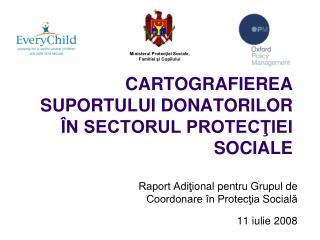 CARTOGRAFIEREA SUPORTULUI  DONATORILOR ÎN SECTORUL PROTECŢIEI SOCIALE