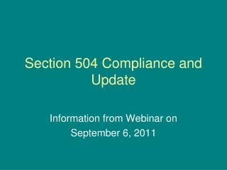 Section 504 Compliance and Update