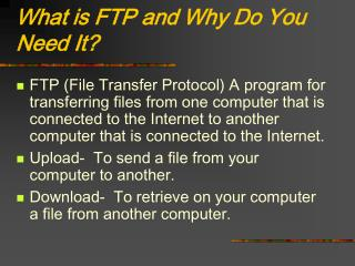 What is FTP and Why Do You Need It?