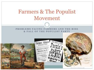 Farmers & The Populist Movement