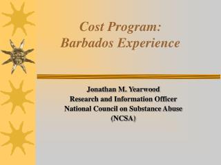 Cost Program:  Barbados Experience