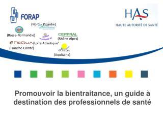 Promouvoir la bientraitance, un guide à destination des professionnels de santé