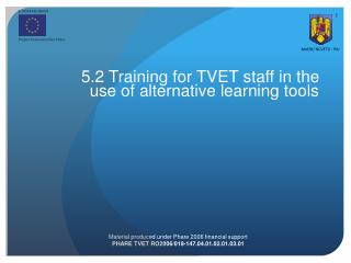 5.2 Training for TVET staff in the use of alternative learning tools