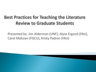Best Practices for Teaching the Literature Review to Graduate Students