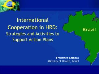 International Cooperation in HRD:  Strategies and Activities to Support Action Plans