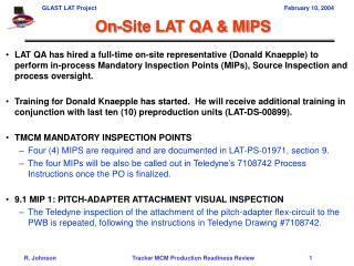 On-Site LAT QA & MIPS