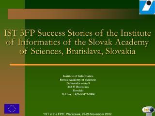 Institute of Informatics Slovak Academy of Sciences Dubravska cesta 9 842 37 Bratislava Slovakia