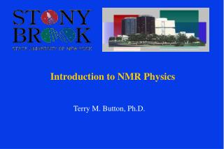 Introduction to NMR Physics