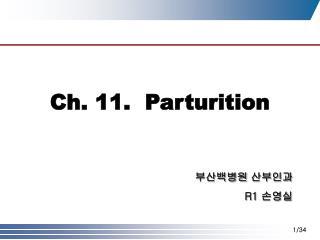 Ch. 11.  Parturition