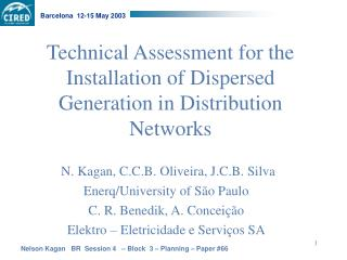 Technical Assessment for the Installation of Dispersed Generation in Distribution Networks