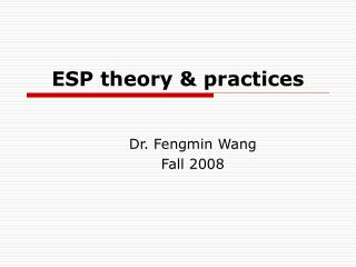ESP theory & practices