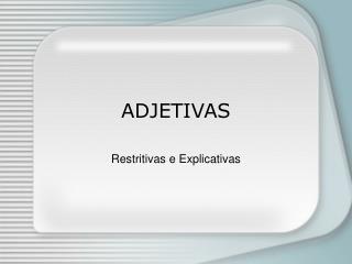 ADJETIVAS