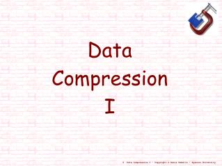 Data  Compression  I