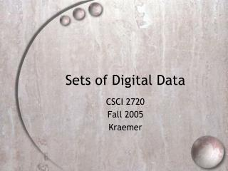 Sets of Digital Data