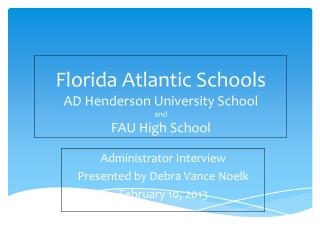 Florida Atlantic Schools AD Henderson University School and FAU High School