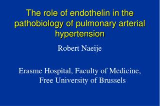 The  role  of  endothelin  in the  pathobiology  of  pulmonary arterial  hypertension