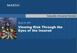 Viewing Risk Through the Eyes of the Insured