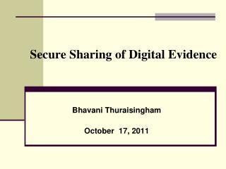 Secure Sharing of Digital Evidence