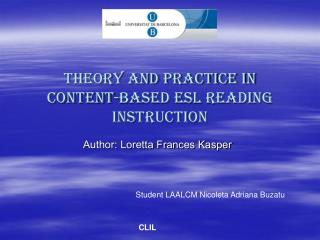 Theory and Practice in Content-Based ESL Reading Instruction