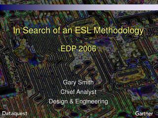 In Search of an ESL Methodology  EDP 2006