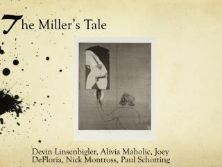 T he Miller�s Tale