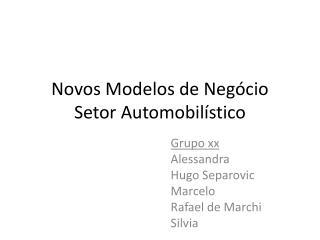 Novos Modelos  de  Negócio Setor Automobilístico