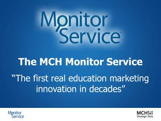 The MCH Monitor Service