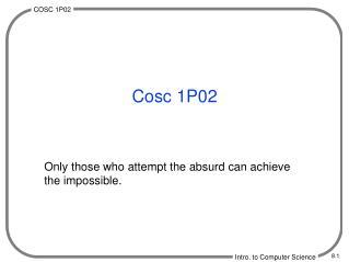 Cosc 1P02