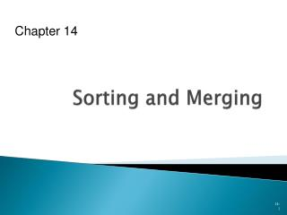 Sorting and Merging