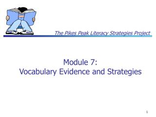 Module 7: Vocabulary Evidence and Strategies