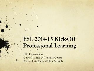ESL 2014-15 Kick-Off Professional Learning