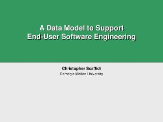 A Data Model to Support  End-User Software Engineering