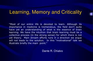 Learning, Memory and Criticality