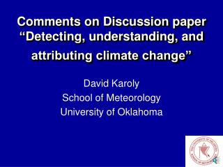"Comments on Discussion paper "" Detecting, understanding, and attributing climate change"""